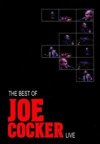 Cover Joe Cocker - The Best Of Joe Cocker Live [DVD]